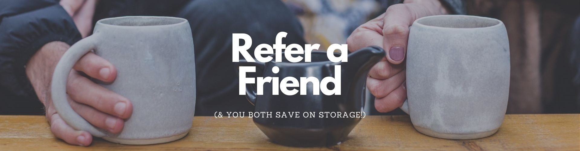 Refer a friend storage
